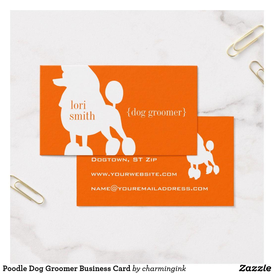 Poodle Dog Groomer Business Card | Business | Pinterest | Dogs ...