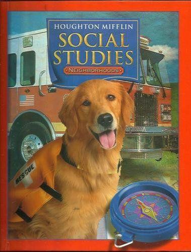 Houghton Mifflin Social Studies: Student Edition Level 2 Neighborhoods 2005 by HOUGHTON MIFFLIN http://smile.amazon.com/dp/0618423605/ref=cm_sw_r_pi_dp_DLgCwb1FS4B1B