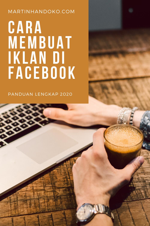 Tutorial Facebook Ads Cara Membuat Iklan Di 2020 Periklanan Facebook