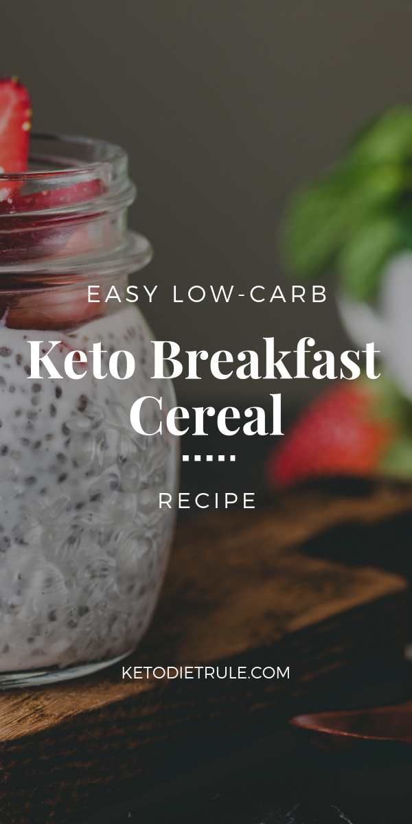 Low-Carb Cereal Recipe for a Keto Friendly Breakfast