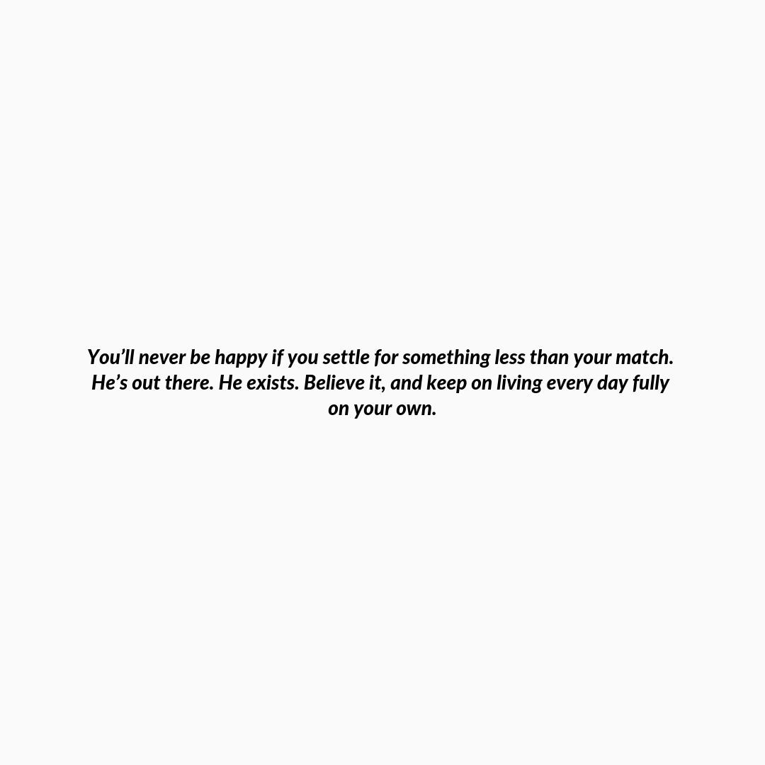 Read This When It Feels Like You Ll Never Find Love Waiting For Love Quotes Prince Charming Quotes Qoutes About Love