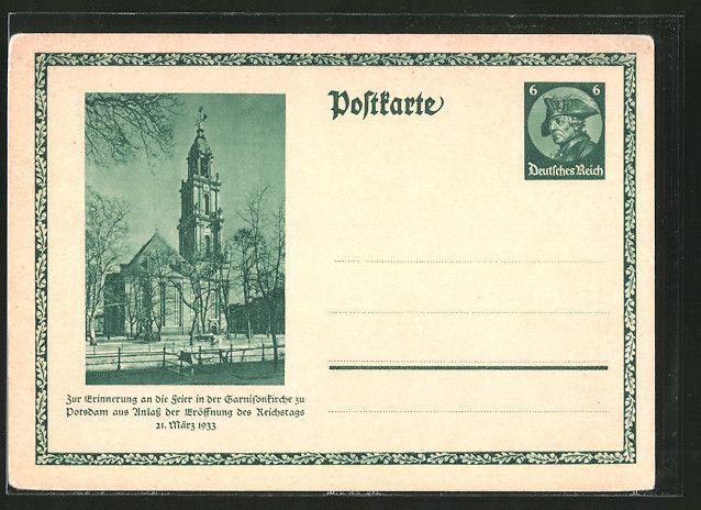 Alte Ansichtskarte: AK Potsdam, Garnisonskirche, Feier zur Eröffnung des Reichstags am 21. März 1933, Ganzsache Der alte Fritz Wert 6 Pf.