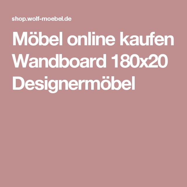 Möbel Online Kaufen Wandboard 180x20 Designermöbel