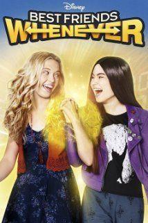 Best Friends Whenever 2015 Best Friends Whenever Friends Season Disney Channel Shows