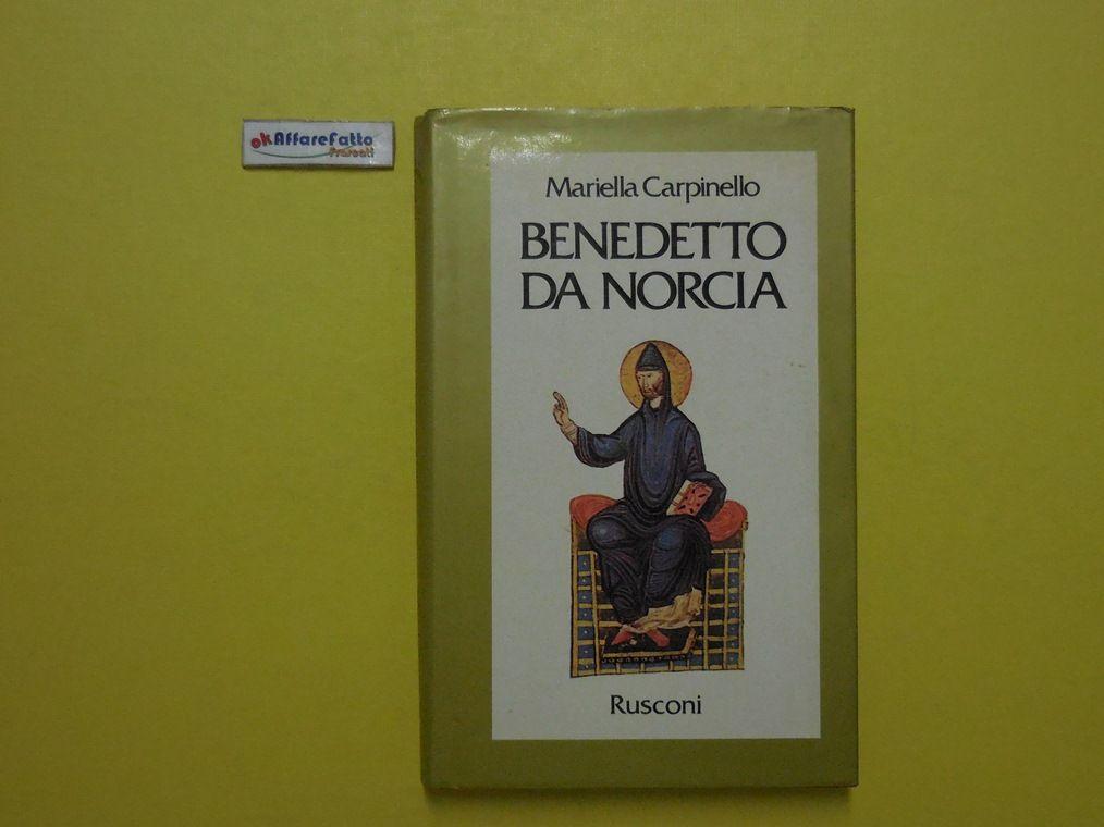 J 5319 LIBRO BENEDETTO DA NORCIA DI MARIELLA CARPINELLO 1A ED DEL 1991 - http://www.okaffarefattofrascati.com/?product=j-5319-libro-benedetto-da-norcia-di-mariella-carpinello-1a-ed-del-1991