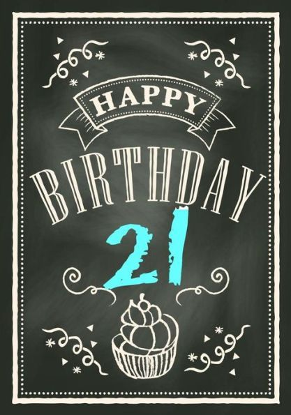 Happy Birthday 21 Gifts For Men Journal Notebook Year Old Journaling