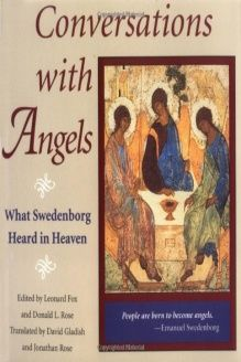 CONVERSATIONS WITH ANGELS  WHAT SWEDENBORG HEARD IN HEAVEN, 978-0877851776, Jonathan S. Rose, Chrysalis Books