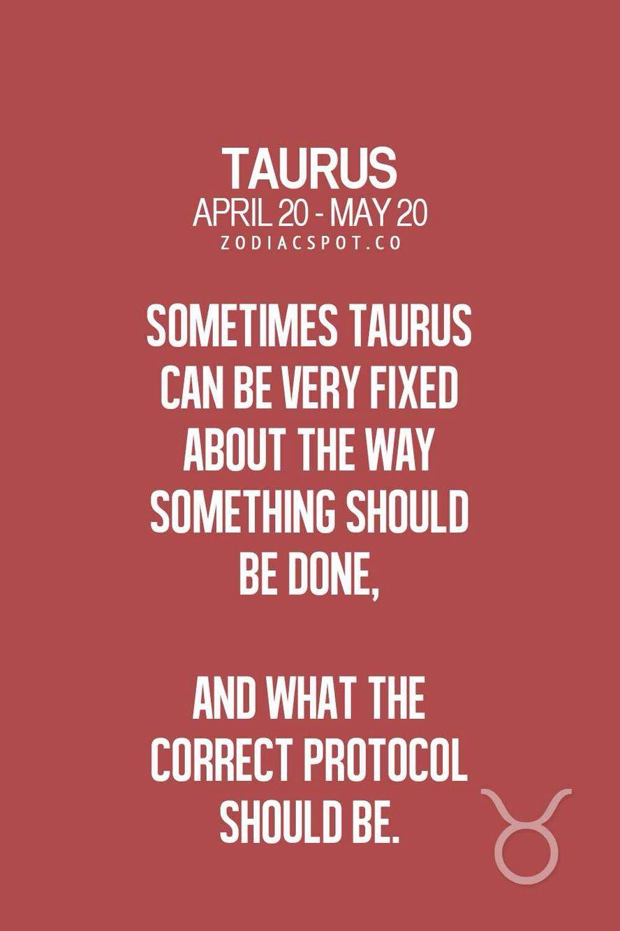 Yup. Herkenbaar.   Taurus zodiac facts, Taurus quotes