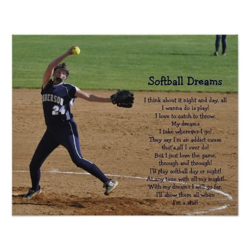 Motivational Quotes For Sports Teams: Softball Dreams Poster