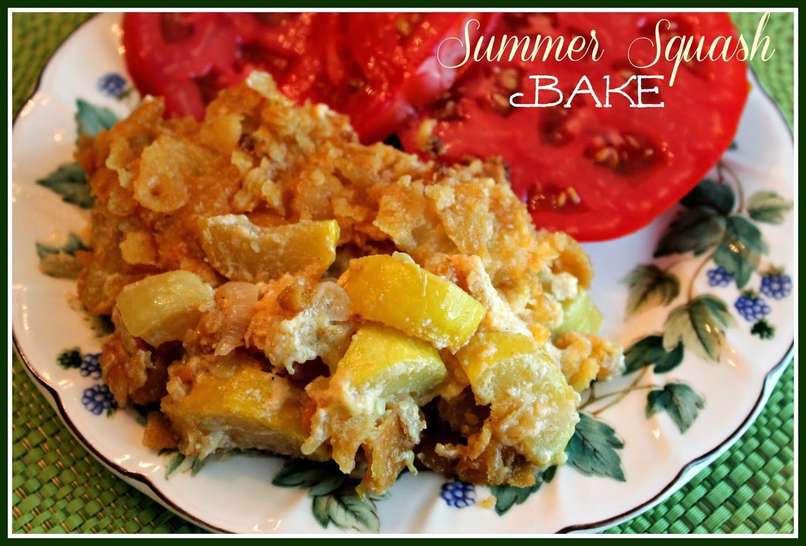 Sweet Tea and Cornbread: Sharon's Summer Squash Bake! #summersouthernfood