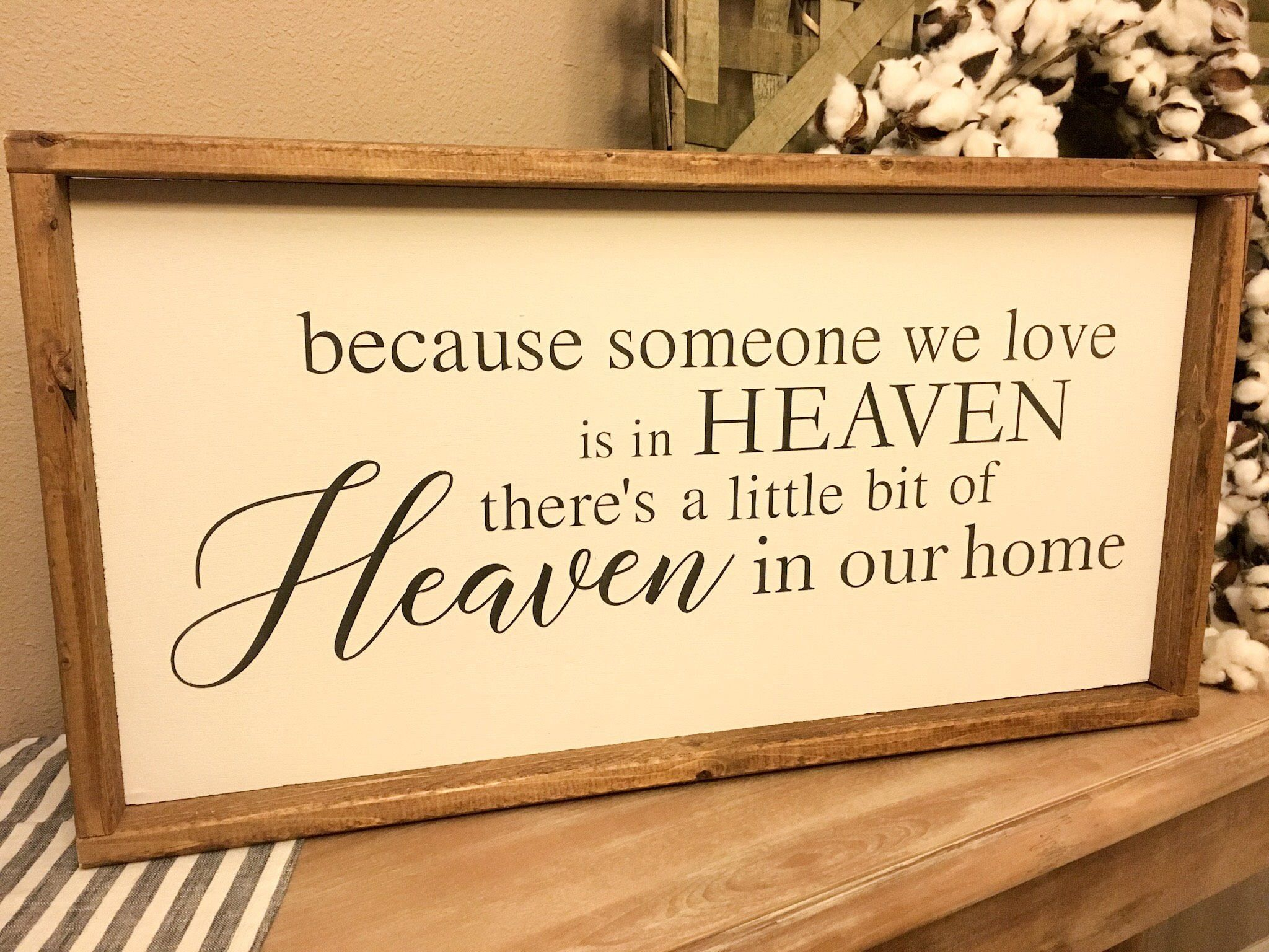 Because Some we Love is in Heaven | Wood sign | Farmhouse Style ...