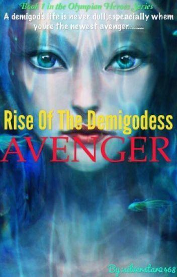 rise of the demigodess avenger fem percy avengers fanfiction