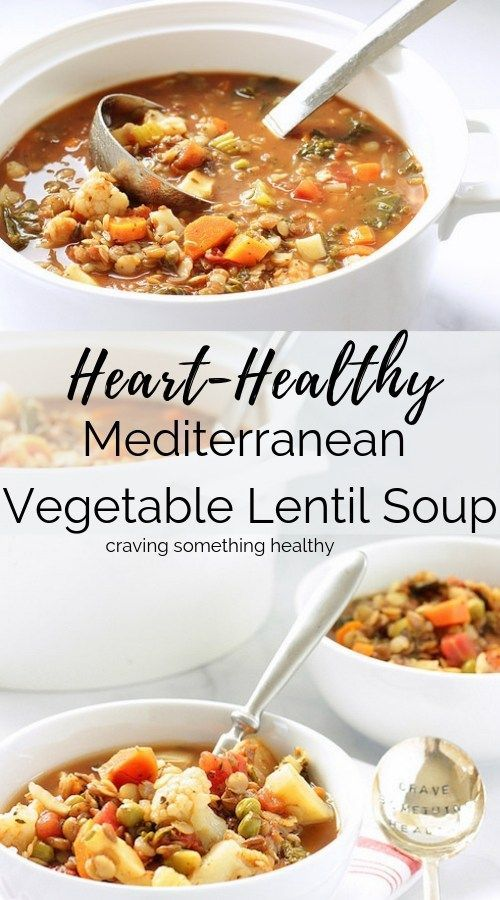 Heart Healthy Mediterranean Vegetable Lentil Soup #healthyrecipes