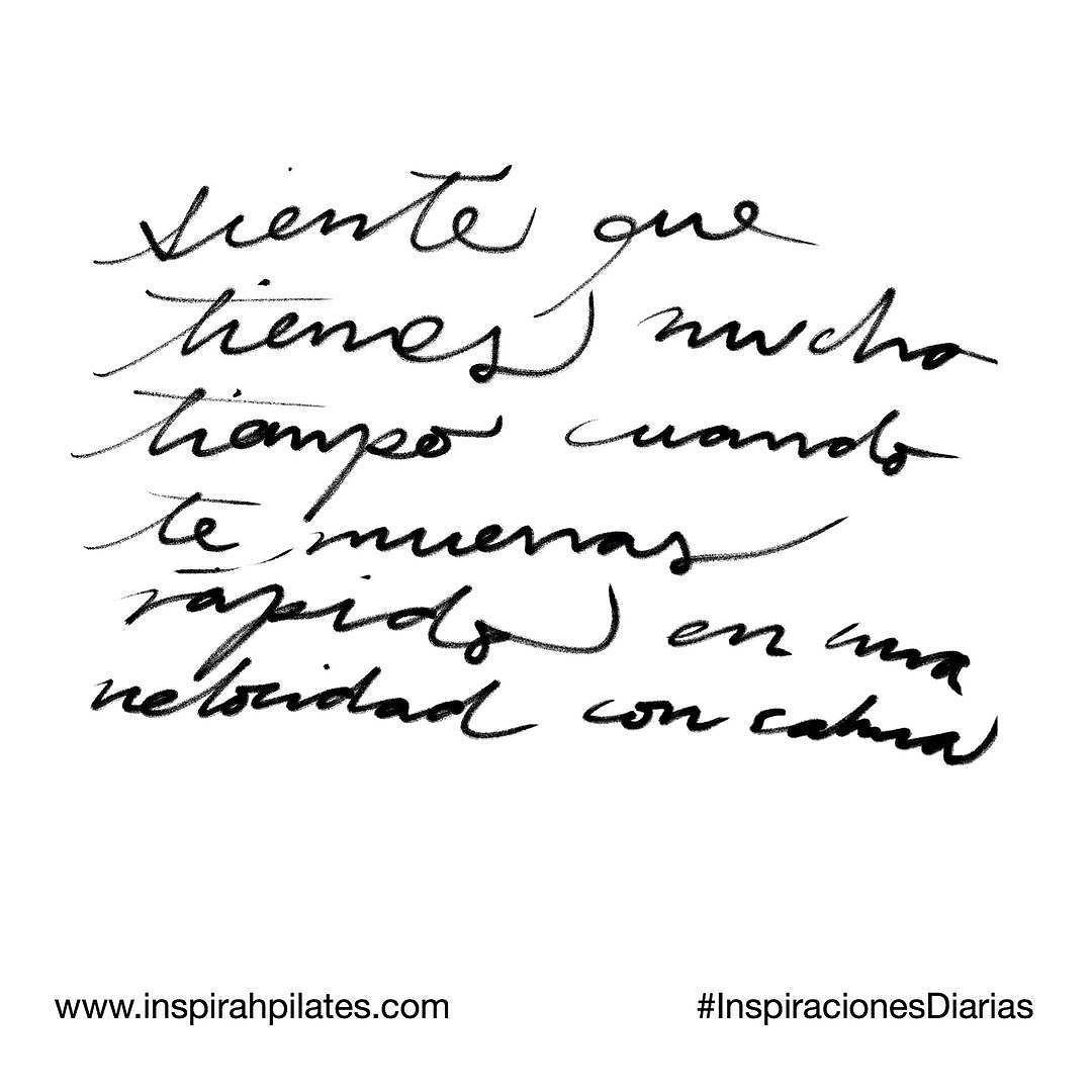 Siente que tienes mucho tiempo cuando te mueves rápido en una velocidad con calma.  #InspirahcionesDiarias por @CandiaRaquel  Inspirah mueve y crea la realidad que deseas vivir en:  http://ift.tt/1LPkaRs