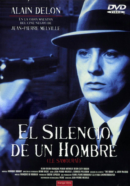 El Silencio De Un Hombre 1967 Francia Dir Jean Pierre Melville