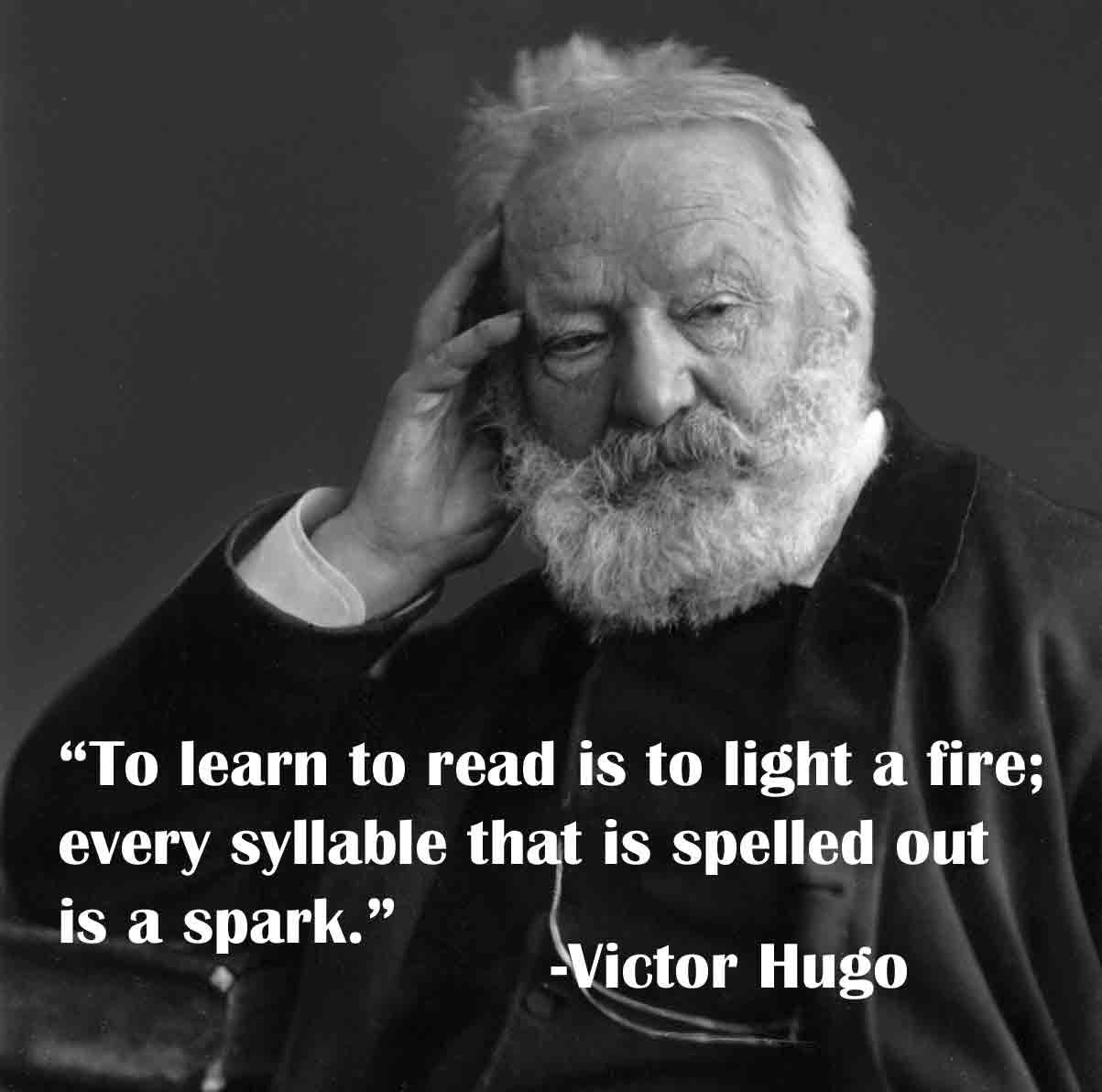 """To Learn To Read Is To Light A Fire"": Happy Birthday, Victor Hugo"