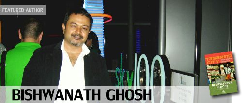 Featured Author: Bishwanath Ghosh, an Indian writer and a journalist and also an author of Book 'Tamarind City'.