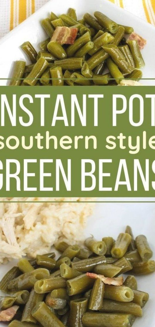 Instant Pot green beans are a southern style side item  perfect for your Thanksgiving dinner or a weeknight meat and three  While these green beans typically simmer all day  they re made in a fraction of the time in the Instant Pot pressure cooker  Flavored with bacon and onions  and seasoned to perfection  you ll love how simple and delicious they are  #instantpot #Thanksgiving