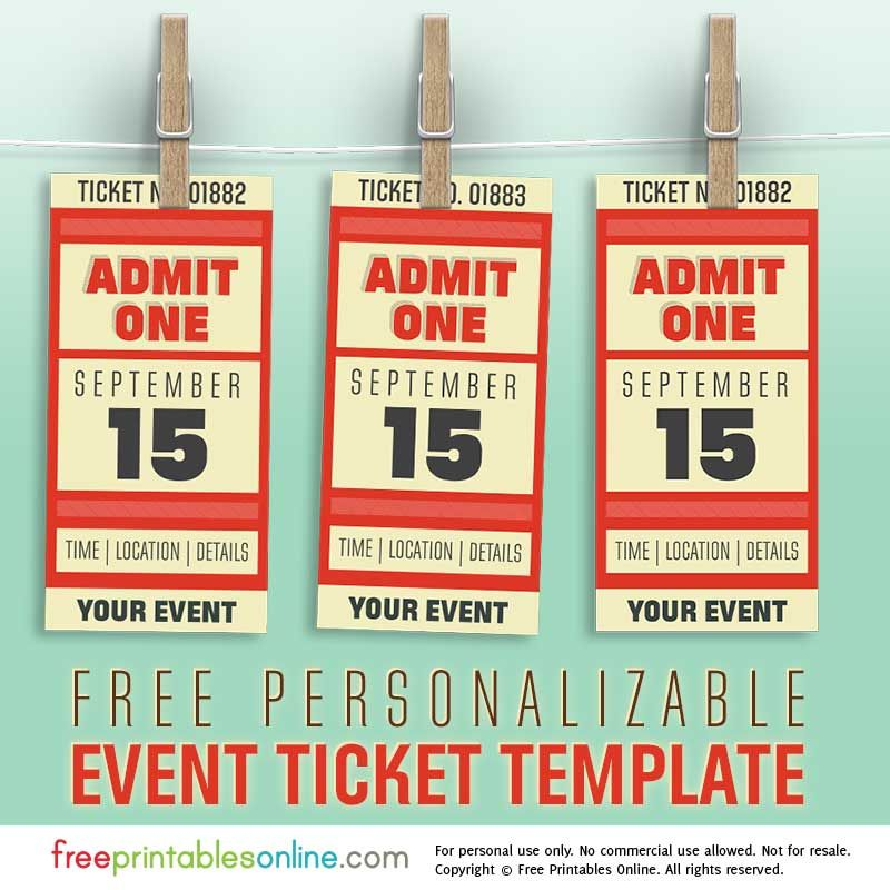 free personalized event ticket template free printables online pinterest ticket template. Black Bedroom Furniture Sets. Home Design Ideas