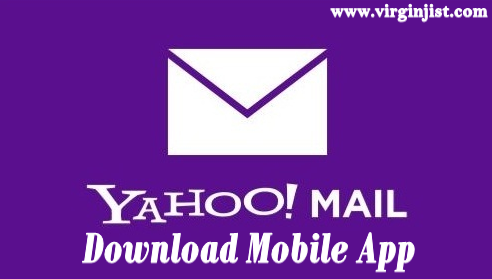 Yahoo Mail App Download For Android and iOS Device