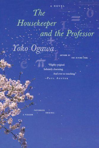 The Housekeeper and the Professor by Yoko Ogawa,