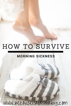 How to Survive Morning SIckness. Easy tips & tricks for getting through one of the toughest parts of pregnancy.