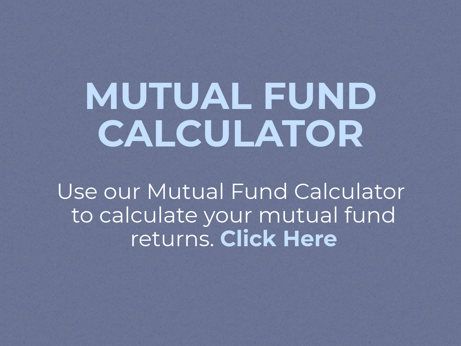 Mutual Fund Calculator Calculate Your Investment Returns