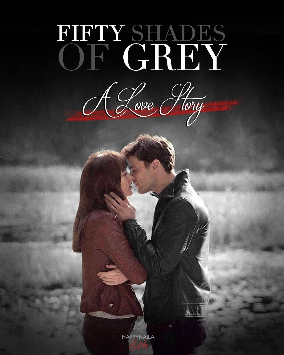 #FiftyShades - A Love Story