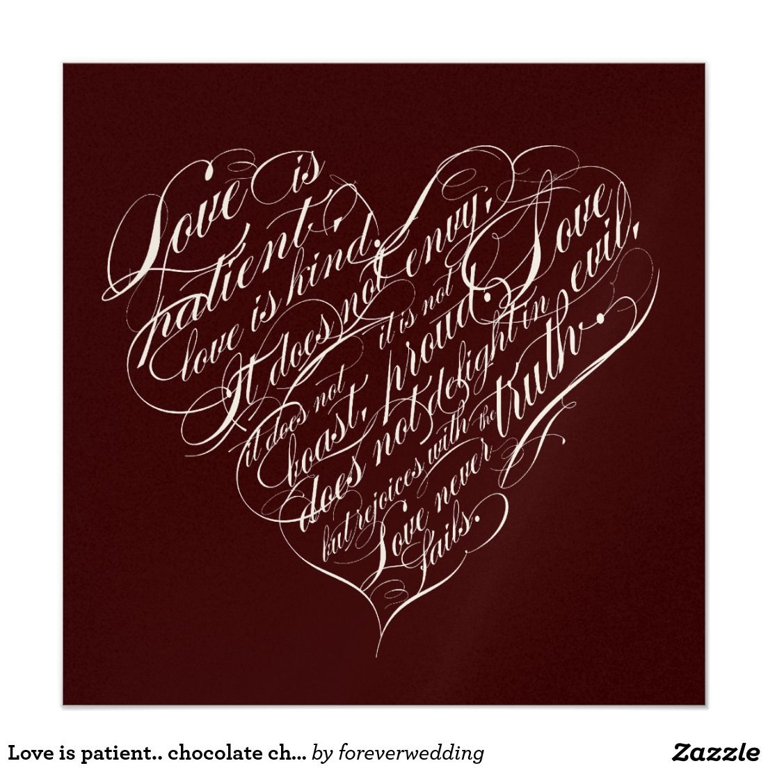 Love is patient.. chocolate champagne script heart invitation ...