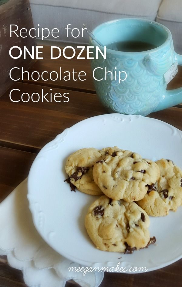 Recipe For One Dozen Chocolate Chip Cookies