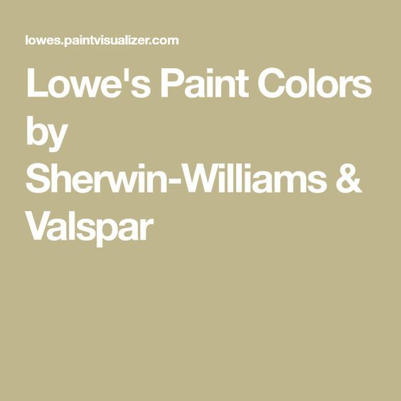 lowe s paint colors by sherwin williams valspar lowes on valspar paint colors visualizer id=25842