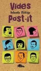 Vides post-it / Iolanda Zúñiga ; [traducció, Esteve Valls] - Cangas do Morrazo (Pontevedra) : Pulp Books, D.L. 2013