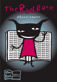 €9.30 The Bad Book (Nidottu)  Aranzi Aronzo