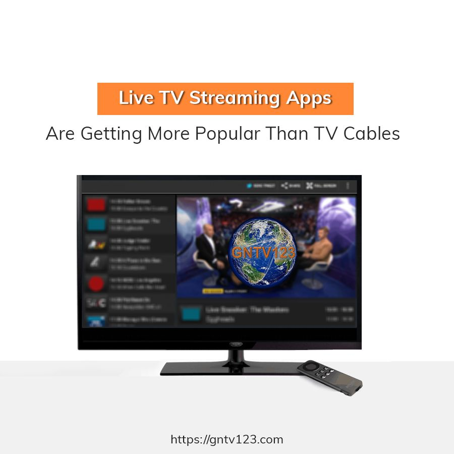 Why Live TV Streaming Apps Are Getting More Popular Than