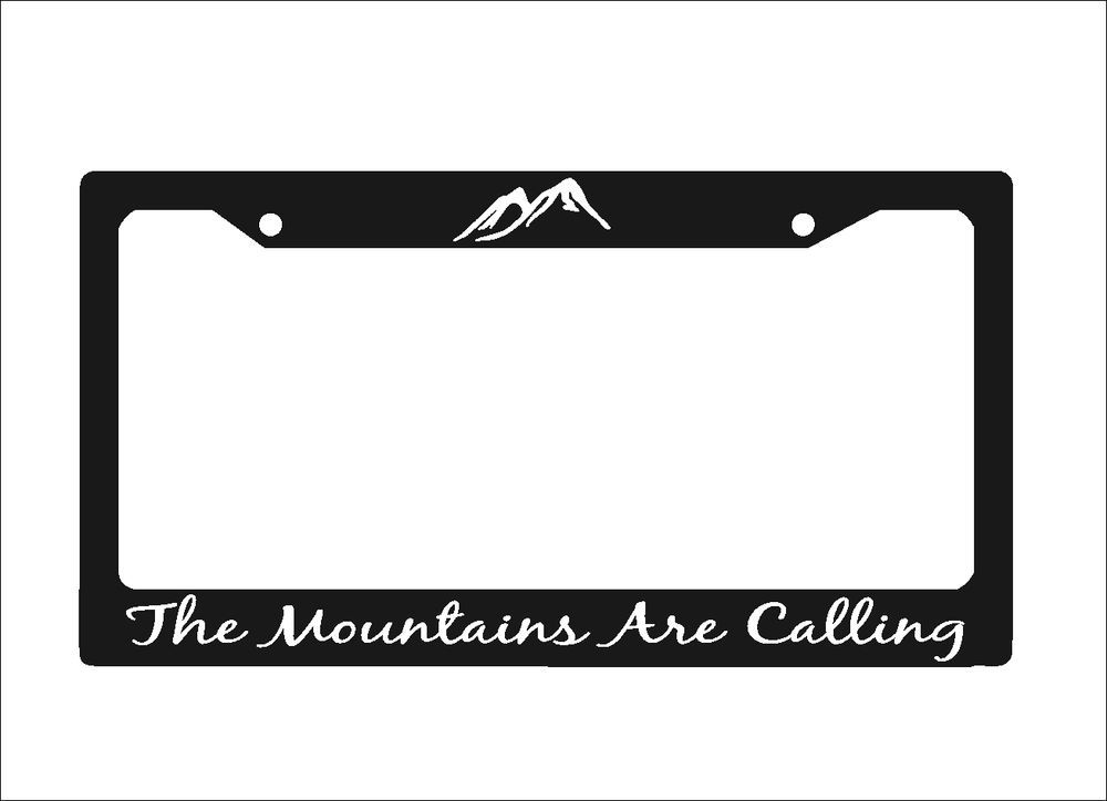 The Mountains Are Calling License Plates Frame MTS01| Auto License ...