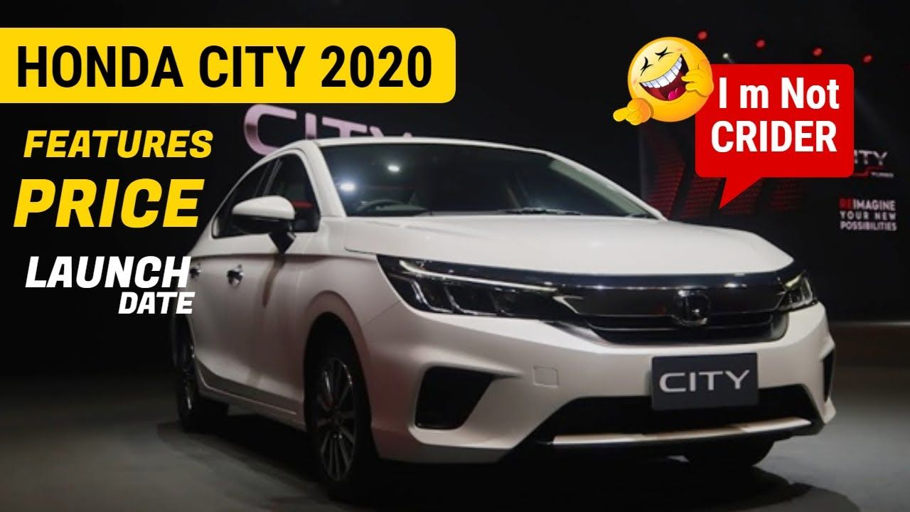 2020 Honda City Launched First Look Its Not Honda Crider Car O Tech Honda City City H Honda