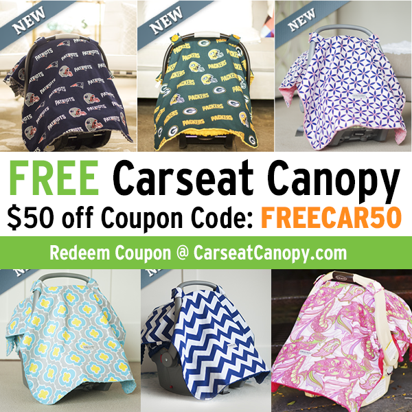 Get a FREE baby/infant Carseat Canopy with coupon code
