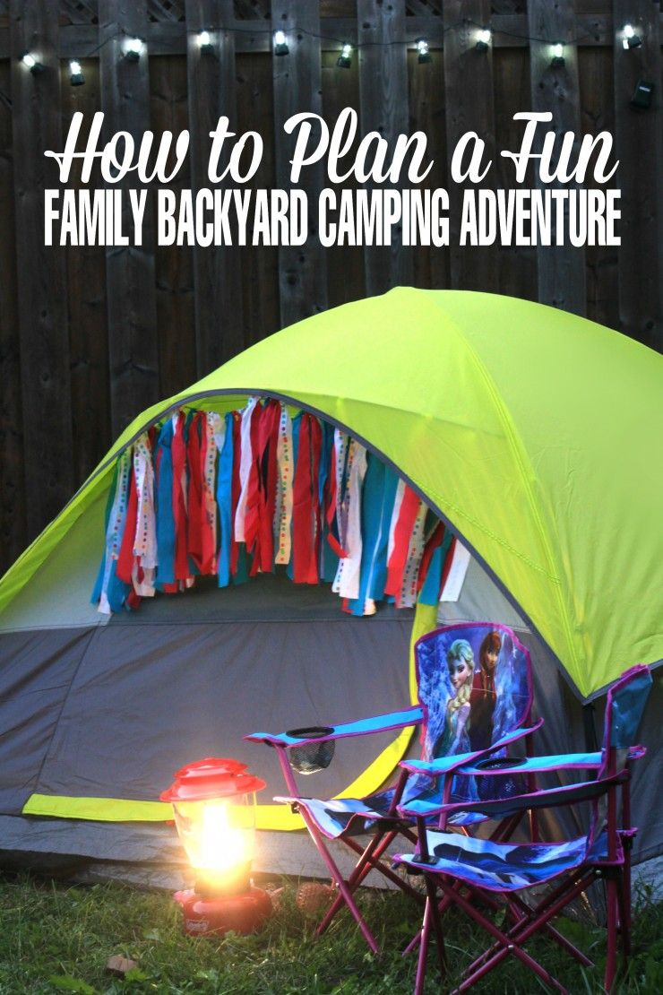 How To Plan A Fun Family Backyard Camping Adventure PowerMoreSummer