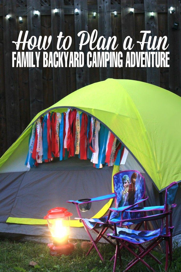 How To Plan A Fun Family Backyard Camping Adventure