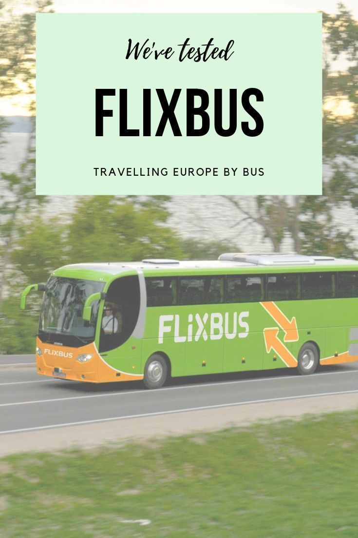 Europe By Bus We Tested The Interflix Pass By Flixbus Bus Travel Europe Destinations Bus