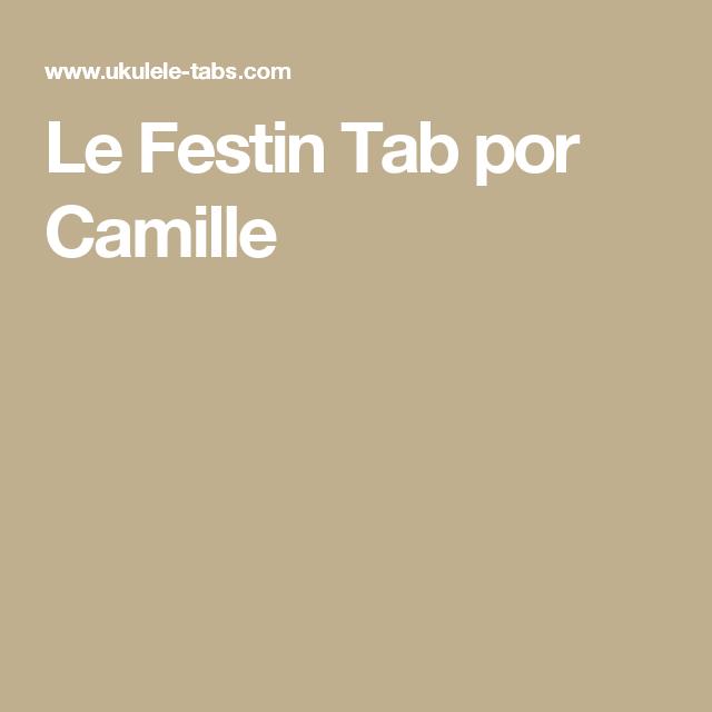 Le Festin Tab Por Camille Uku Pinterest