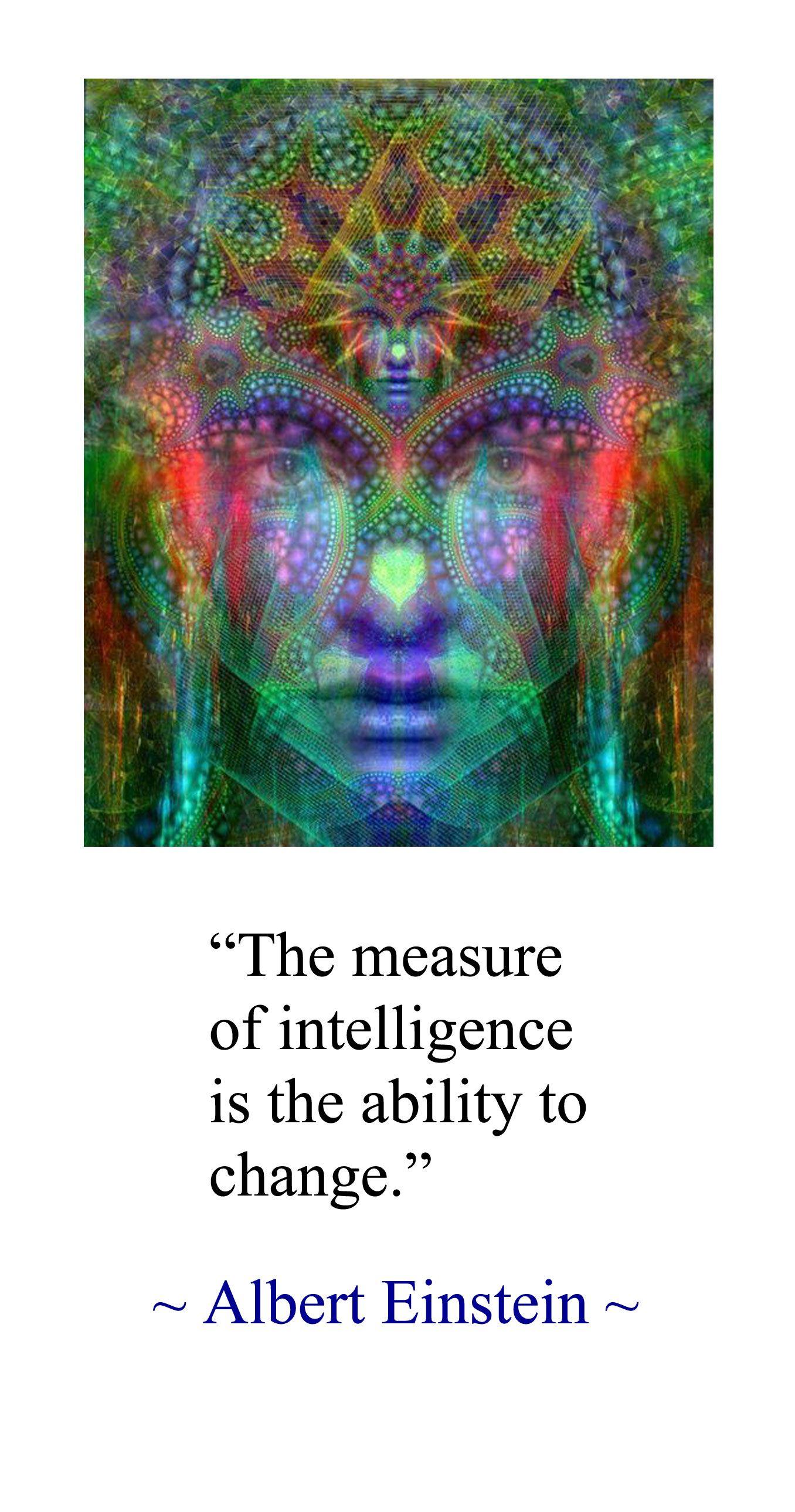The Measure Of Intelligence Is The Ability To Change Albert Einstein Gedanken Spruche