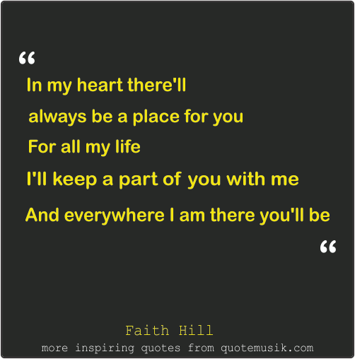 Love Song Quotes For Her Faith Hill There You Ll Be Love Song Quotes Faith Hill Song Quotes