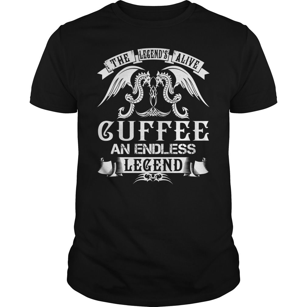 The Legend is Alive CUFFEE An Endless Legend Name Shirts #gift #ideas #Popular #Everything #Videos #Shop #Animals #pets #Architecture #Art #Cars #motorcycles #Celebrities #DIY #crafts #Design #Education #Entertainment #Food #drink #Gardening #Geek #Hair #beauty #Health #fitness #History #Holidays #events #Home decor #Humor #Illustrations #posters #Kids #parenting #Men #Outdoors #Photography #Products #Quotes #Science #nature #Sports #Tattoos #Technology #Travel #Weddings #Women