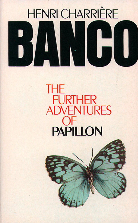 Banco: The Further Adventures Of Papillon Ebook: Henri Charri�re: Amazon