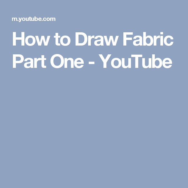 How to Draw Fabric Part One - YouTube