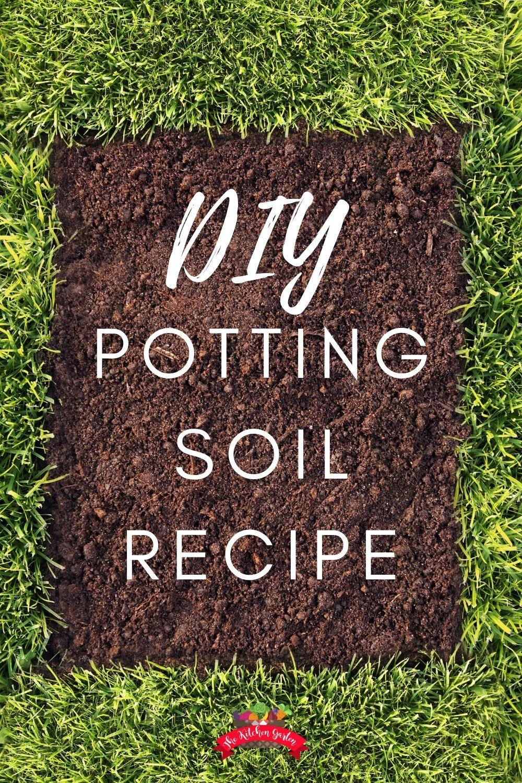 Diy Potting Soil Recipe Container Gardening Vegetables Garden