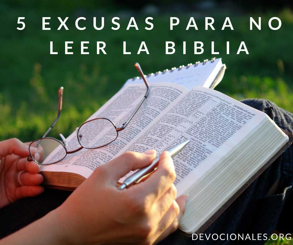 5 Malas Excusas Para No Leer La Biblia Cristianos Biblia Biblia Cristiana Lee La Biblia