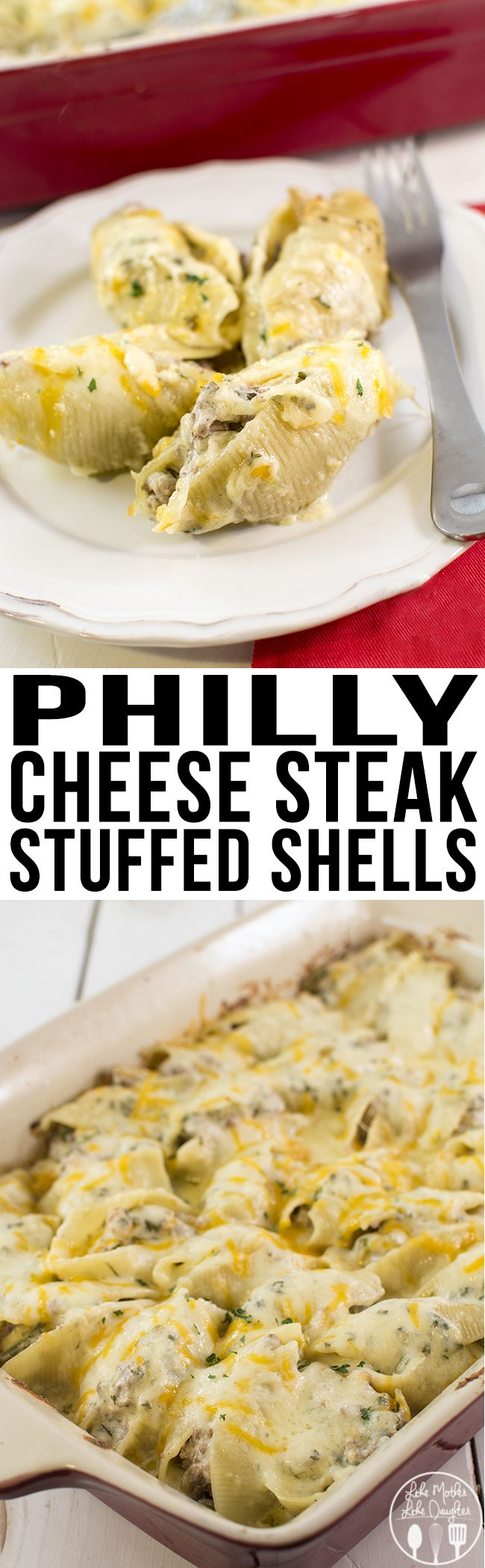 Philly Cheese Steak Stuffed Shells Like Mother Like Daughter Food Recipes Cooking