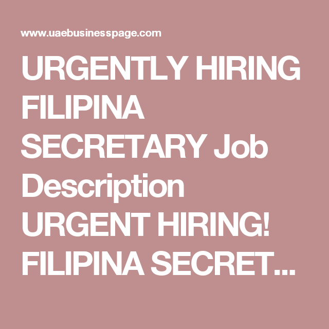 Urgently Hiring Filipina Secretary Job Description Urgent Hiring